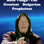Russian Scientist About the Phenomenon of Baba Vanga