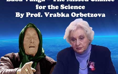 Baba Vanga – The Missed Chance for the Science